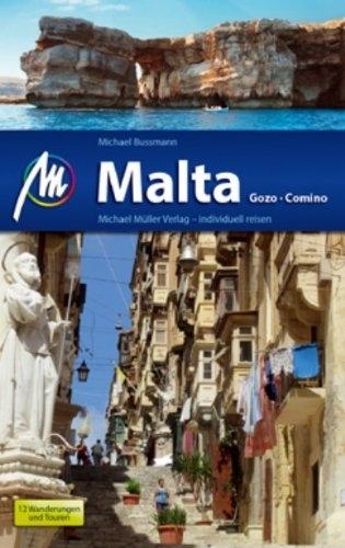 Michael Bussmann: Malta, Gozo, Comino (Reiseführer 2013)